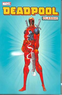 תמונה של DEADPOOL CLASSIC TP VOL 01