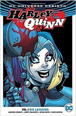 תמונה של HARLEY QUINN TP VOL 01 DIE LAUGHING -REBIRTH