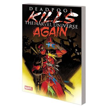 תמונה של DEADPOOL KILLS MARVEL UNIVERSE AGAIN TP