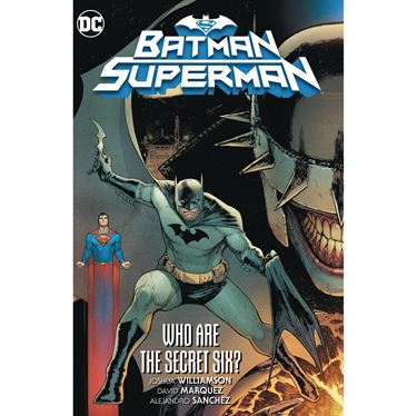 תמונה של באטמן סופרמן - BATMAN SUPERMAN VOL 1 WHO ARE THE SECRET SIX